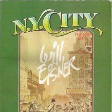 Cómics: N.Y. CITY - WILL EISNER - TOUTAIN. Lote 119167103
