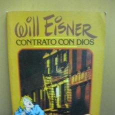 Cómics: WILL EISNER. CONTRATO CON DIOS Y OTRAS HISTORIAS DE NUEVA YORK. TOUTAIN EDITOR 1979. Lote 121385839