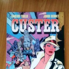Cómics: CUSTER - JORDI BERNET & CARLOS TRILLO- ED TOUTAIN 1987 - RÚSTICA - BUEN ESTADO. Lote 121503487