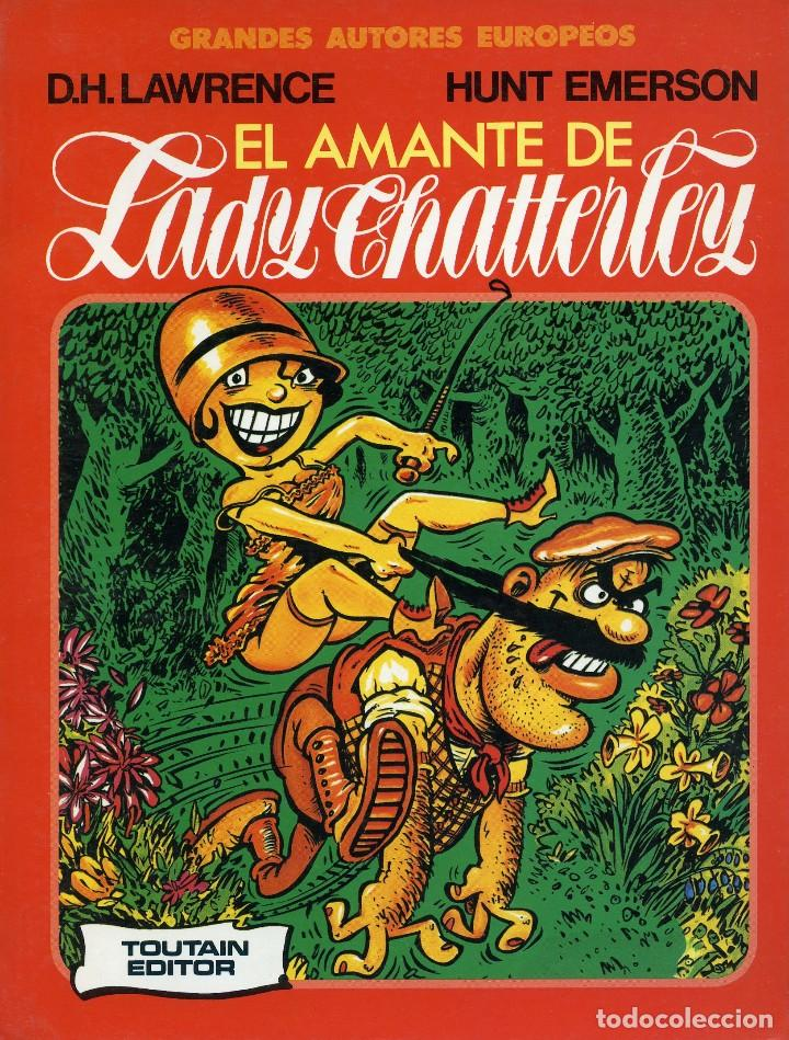 EL AMANTE DE LADY CHATTERLEY. D.H. LAWRENCE- HUNT EMERSON. TOUTAIN EDITOR 1986 (Tebeos y Comics - Toutain - Otros)
