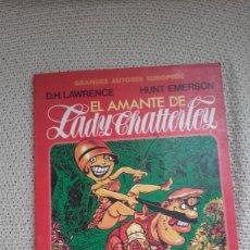 Cómics: EL AMANTE DE LADY CHATTERLEY, DE DH LAWRENCE Y HUNT EMERSON. Lote 123037047