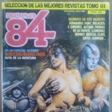 Cómics: ZONA 84 SELECCION DE LAS MEJORES HISTORIAS Nº 3 (RETAPADO NUMEROS 38, 34, 12 Y 31) TOUTAIN - OFM15. Lote 126376339