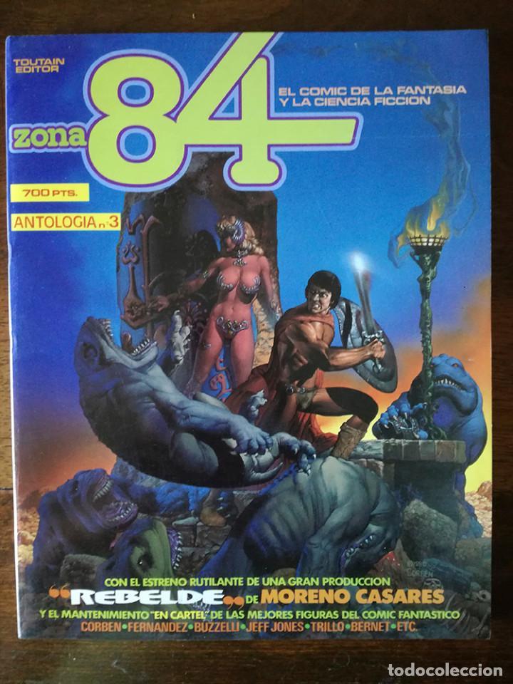 ZONA 84 ANTOLOGIA Nº 3 CONTIENE LOS COMICS Nº 8-9-10 TOUTAIN 1984 NUEVO (Tebeos y Comics - Toutain - Zona 84)