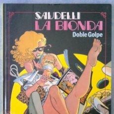 Cómics: LA BIONDA - DOBLE GOLPE - SAUDELLI - COL. SEXPERIENCIAS - TOUTAIN EDITOR. Lote 128340307