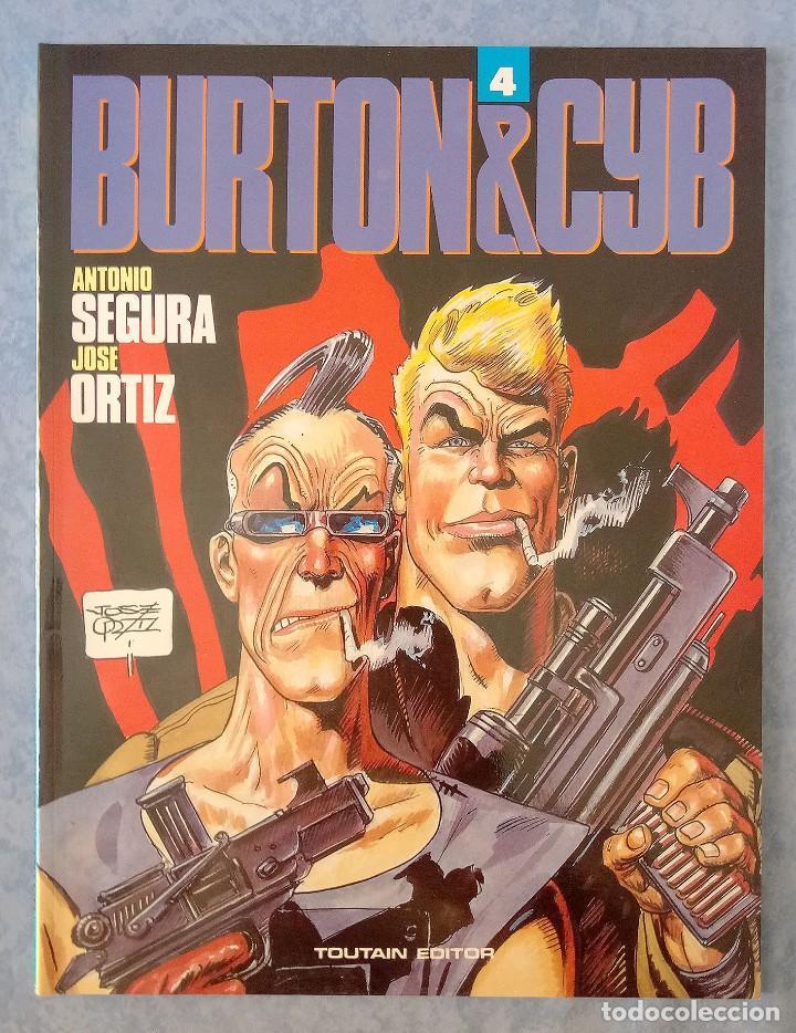 BURTON & CYB - VOL. 4 - JOSE ORTIZ & ANTONIO SEGURA - TOUTAIN EDITOR (Tebeos y Comics - Toutain - Otros)