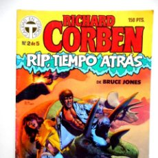 Cómics: RIP TIEMPO ATRÁS Nº 2 ( RICHARD CORBEN / BRUCE JONES ) TOUTAIN. Lote 128612399