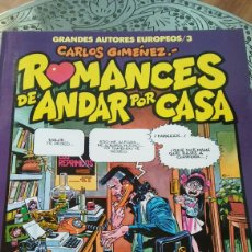 Cómics: GRANDES AUTORES EUROPEOS. CARLOS GIMÉNEZ. ROMANCES PARA ANDAR POR CASA. TOUTAIN EDITOR. Lote 129144320