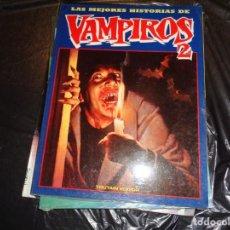 Cómics: LAS MEJORES HISTORIAS DE VAMPIROS 2-TOUTAIN 1991.. Lote 129319595