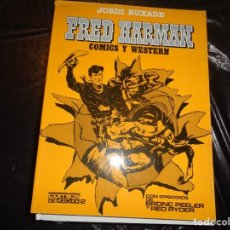 Cómics: FRED HARMAN-CÓMICS Y WESTERN-TOUTAIN 1982.. Lote 129355059