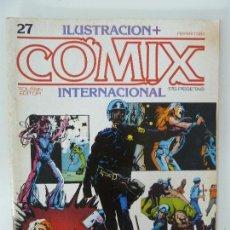Cómics: COMIX INTERNACIONAL. Nº 27. Lote 129978903
