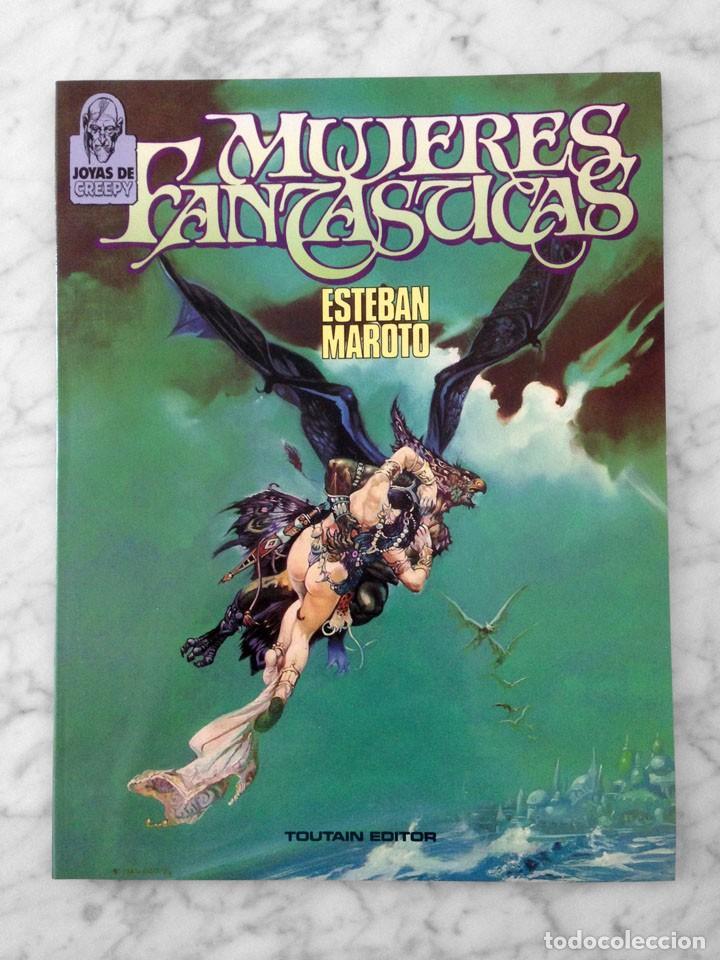 MUJERES FANTASTICAS - ESTEBAN MAROTO - JOYAS DE CREEPY - TOUTAIN - 1986 (Tebeos y Comics - Toutain - Creepy)