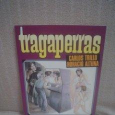 Cómics: TRAGAPERRAS - TRILLO / ALTUNA - TOUTAIN. Lote 132374626
