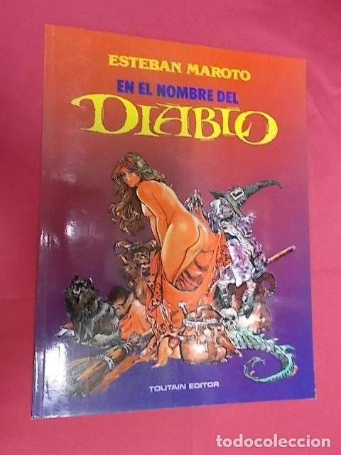 EN EL NOMBRE DEL DIABLO. ESTEBAN MAROTO. TOUTAIN (Tebeos y Comics - Toutain - Álbumes)