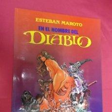 Cómics: EN EL NOMBRE DEL DIABLO. ESTEBAN MAROTO. TOUTAIN. Lote 220539093