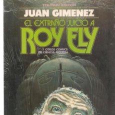 Cómics: JUAN GIMENEZ. EL EXTRAÑO JUICIO A ROY ELY Y OTROS COMICS DE CIENCIA FICCIÓN. TOUTAIN (RF.MA) C/28. Lote 133909462