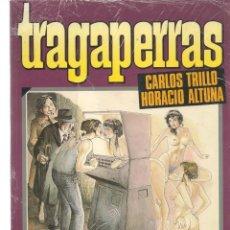 Cómics: TRAGAPERRAS. CARLOS TRILLO/HORACIO ALTUNA. TOUTAIN (RF.MA) C/28. Lote 133909838