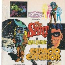 Cómics: COMIX INTERNACIONAL, PRESENTA. THE SPIRIT EN ESPACIO EXTERIOR. WILL EISNER. TOUTAIN (RF.MA) C/28. Lote 133909970