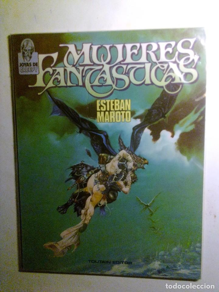 MUJERES FANTASTICAS (TOUTAIN-ESTEBAN MAROTO). (Tebeos y Comics - Toutain - Álbumes)