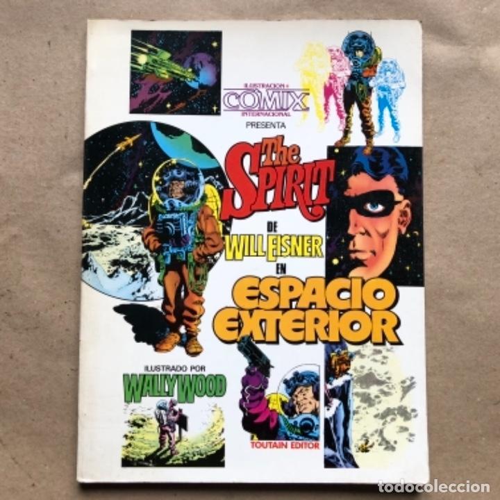 THE SPIRIT DE WILL EISNER EN ESPACIO EXTERIOR, ILUSTRADO POR WALLY WOOD. TOUTAIN EDITOR 1981. 53 PÁG (Tebeos y Comics - Toutain - Otros)