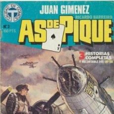 Cómics: AS DE PIQUE- JUAN GIMÉNEZ- Nº 3- CALIDAD EN COMICS T-1988- ESPLÉNDIDO CÓMIC DE AVIACIÓN-DIFÍCIL-9443. Lote 254154495