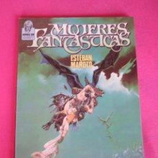 Cómics: MUJERES FANTASTICAS - ESTEBAN MAROTO - JOYAS DE CREEPY - TOUTAIN - 1986. Lote 135758730