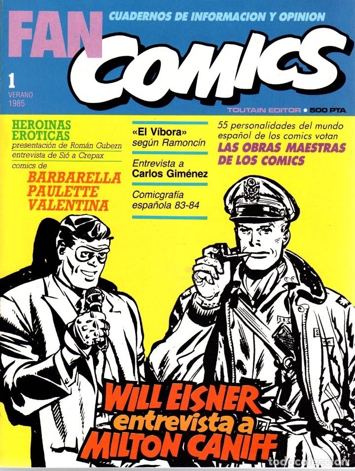 FAN COMICS. Nº 1. CUADERNOS DE INFORMACION Y OPINION. VERANO 1985 (Tebeos y Comics - Toutain - Otros)