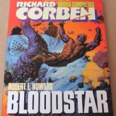 Cómics: RICHARD CORBEN - BLOODSTAR - TOUTAIN 1987 - NUEVO (PRECINTADO) - OBRAS COMPLETAS 7. Lote 136709824