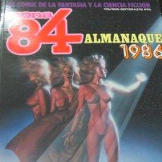 Cómics: ZONA 84 ALMANAQUE EL COMIC DE LA FANTASIA Y LA CIENCIA FICCION 1986. Lote 139069702