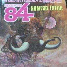 Cómics: ZONA 84 NUMERO EXTRA EL COMIC DE LA FANTASIA Y LA CIENCIA FICCION 1984. Lote 139069802