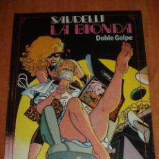 Cómics: LA BIONDA. DOBLE GOLPE. SAUDELLI. TOUTAIN EDITOR. AÑO 1986.. Lote 141691870