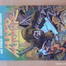 Cómics: MUNDO MUTANTE -TOUTAIN- JAN STRNAD*RICHARD GORBEN - 1982 COLOR. Lote 143093874