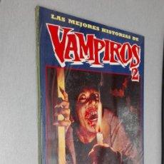 Cómics: LAS MEJORES HISTORIAS DE VAMPIROS 2 / TOUTAIN EDITOR 1991. Lote 143186122