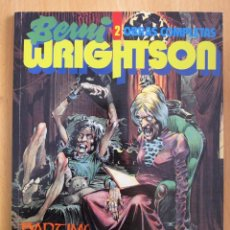 Cómics: BERNI WRIGHTSON - OBRAS COMPLETAS 2 - BADTIME STORIES - TOUTAIN EDITOR 1992. Lote 145016426