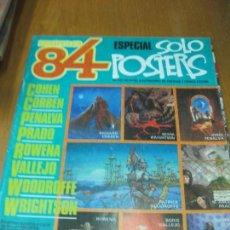 Cómics: ZONA 84 ESPECIAL SOLO POSTERS. COHEN. CORBEN. PENALVA. PRADO. ROWENA. VAÑÑEJO. WOODROFFE. WRIGHTSON.. Lote 146352882