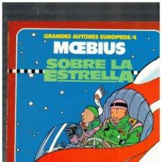 Cómics: MOEBIUS -SOBRE LA ESTRELLA- TOUTAIN,1986. COLOR. EXCELENTE.. Lote 146678702