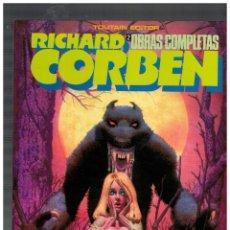 Cómics: RICHARD CORBEN -OBRAS COMPLETAS- Nº 2. PRIMERA EDICIÓN,1984. EXCELENTE.. Lote 146686706