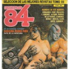 Cómics: ZONA 84. SELECCIÓN DE LAS MEJORES REVISTAS. RETAPADO TOMO III. (VER DESCRIPCIÓN). (ST/C86). Lote 146872530