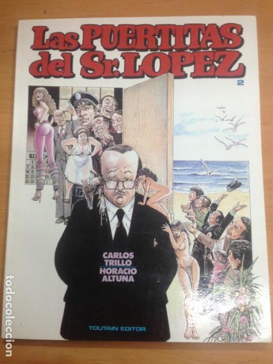 COMIC CARTONE LAS PUERTITAS DEL SR LOPEZ Nº2 CARLOS TRILL/ HORACIO ALTUNA NUEVO SIN USO (Tebeos y Comics - Toutain - Álbumes)