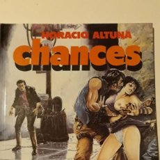 Cómics: CHANCES, HORACIO ALTUNA. Lote 147295734