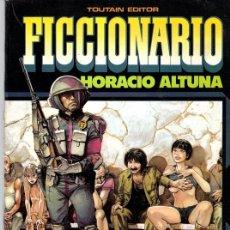 Cómics: FICCIONARIO. HORACIO ALTUNA. TOUTAIN, 1985. Lote 147326520