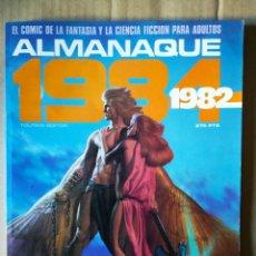 Cómics: REVISTA 1984 ALMANAQUE 1982 (TOUTAIN EDITOR). INCLUYE HEAVY METAL: CÓMO SE HIZO LA PELÍCULA.. Lote 148447478