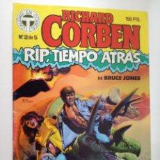 Cómics: RIP TIEMPO ATRAS Nº 2 DE 5- RICHARD CORBEN / BRUCE JONES - TOUTAIN 1987. Lote 148912198