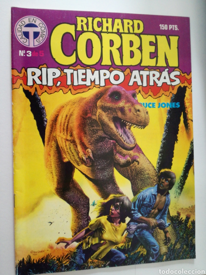 RIP TIEMPO ATRAS Nº 3 DE 5- RICHARD CORBEN / BRUCE JONES - TOUTAIN 1987 (Tebeos y Comics - Toutain - Otros)