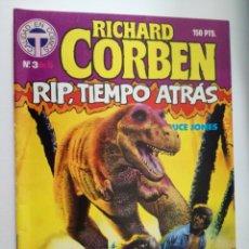Cómics: RIP TIEMPO ATRAS Nº 3 DE 5- RICHARD CORBEN / BRUCE JONES - TOUTAIN 1987. Lote 148912482