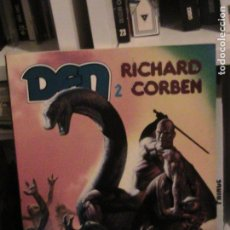 Cómics: RICHARD CORBEN. DEN 2. MUVOVUM. TOUTAIN, 4ª ED, 1991.. Lote 150020294