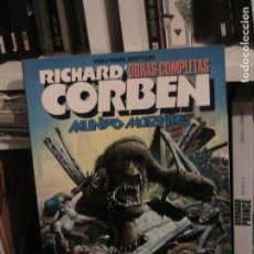 Cómics: RICHARD CORBEN OBRAS COMPLETAS 8. MUNDO MUTANTE. TOUTAIN, 1989.. Lote 150021010