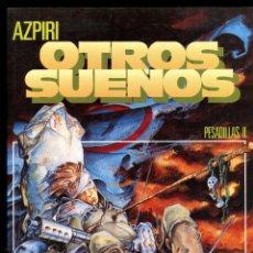 Cómics: OTROS SUEÑOS (PESADILLAS II) - TOUTAIN / ALFONSO AZPIRI. Lote 150303722