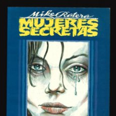 Cómics: MUJERES SECRETAS - TOUTAIN / NÚMERO ÚNICO - MIKE RATERA. Lote 150500398