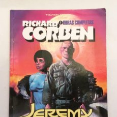 Cómics: JEREMY BROAD - RICHARD CORBEN OBRAS COMPLETAS 1 - GUION JAN STRNAD - TOUTAIN EDITOR 1984. Lote 150564842