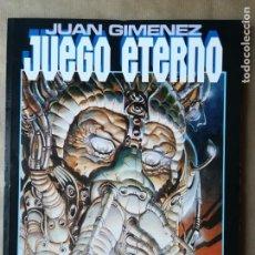 Cómics: JUEGO ETERNO - TOUTAIN - NÚMERO ÚNICO JUAN GIMÉNEZ. Lote 150598678